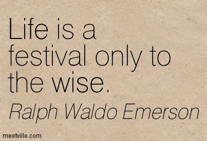 Life-is-a-festival-only-to-the-wise-3